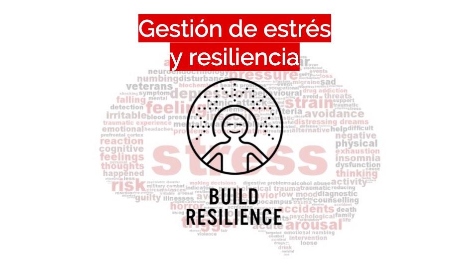 Gestion estres y resiliencia